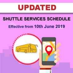 Updated Shuttle Services Schedule Effective from 10th June 2019