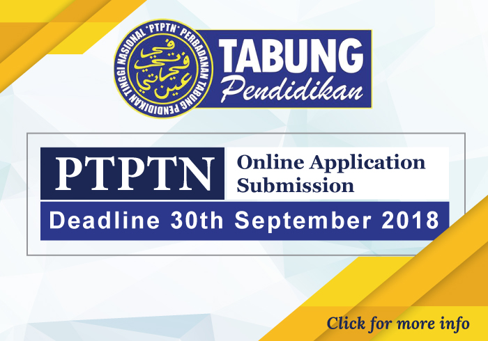 PTPTN Online Application Submission - Deadline 30th September 2018