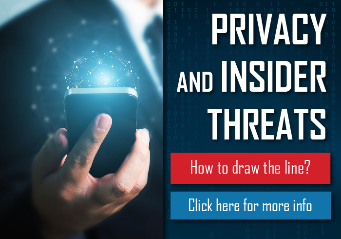 APU CYBERSECURITY TALK - PRIVACY AND INSIDER THREATS: HOW TO DRAW THE LINE?