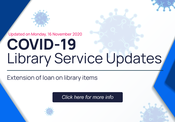 COVID-19 Library Service Updates - Extension of loan on library items