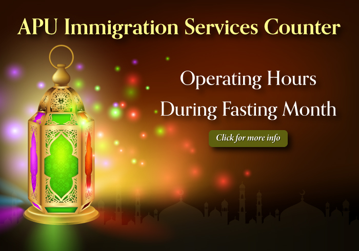 APU Immigration Services Counter Operating Hours During Fasting Month