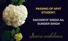 PASSING OF APIIT STUDENT: SACHDEVF SINGH A/L SUNDER SINGH